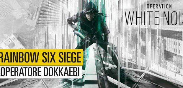 Rainbow Six Siege – Nuovo operatore DOKKAEBI (Op. White Noise)
