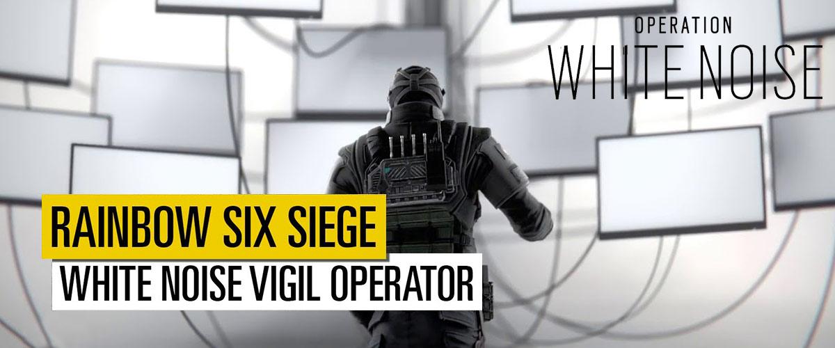 Rainbow Six Siege – Nuovo operatore VIGIL (Op. White Noise)