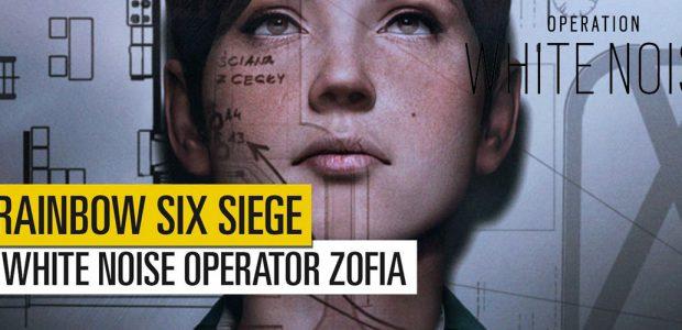 Rainbow Six Siege – Nuovo operatore ZOFIA BOSAK (Op. White Noise)