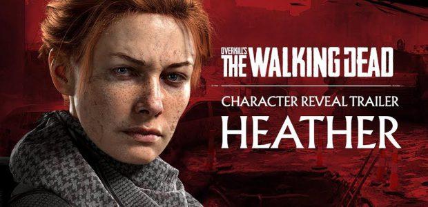 Overkill's The Walking Dead – Il trailer di Heather