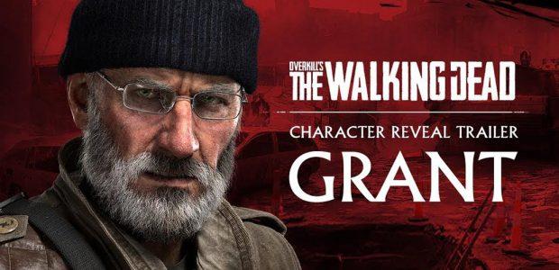 Overkill's The Walking Dead – Il trailer di Grant