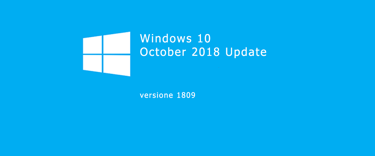 Windows 10 October 2018 Update è tornato