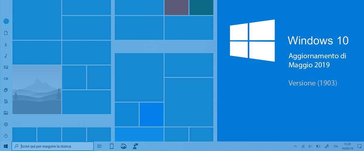 Windows 10 Aggiornamento di Maggio disponibile (1903)