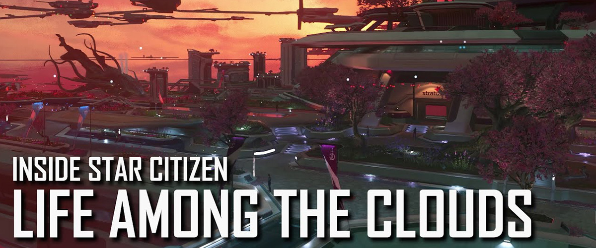 Star Citizen: Life Among the Clouds (Alpha 3.14)